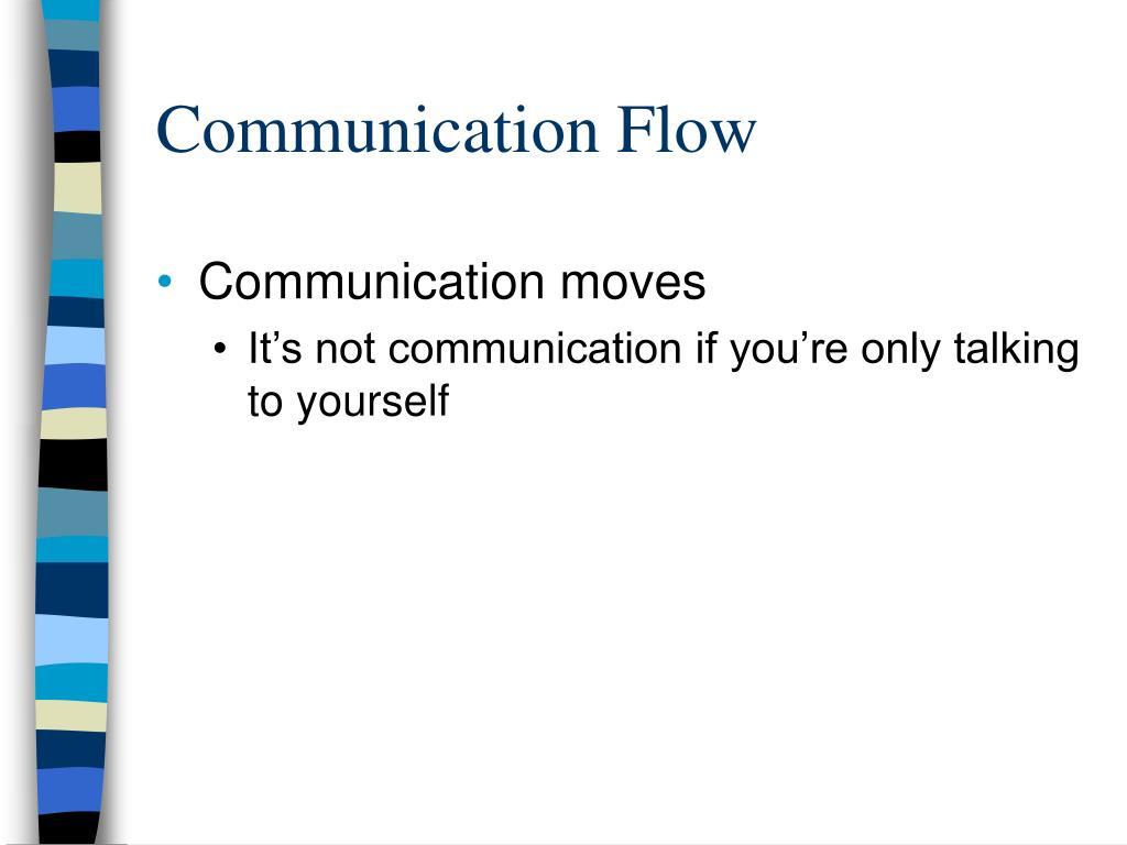 Communication Flow