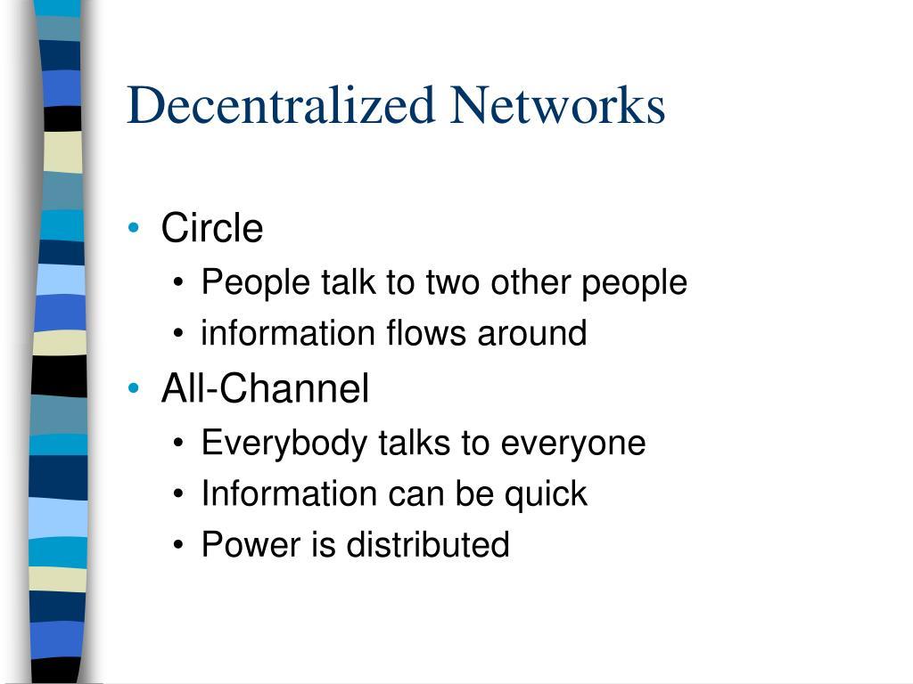 Decentralized Networks