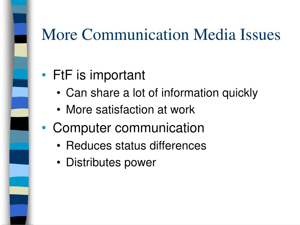 More Communication Media Issues