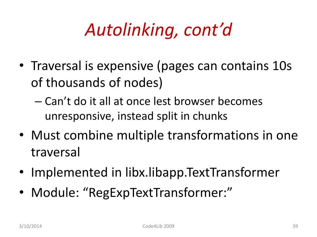 Autolinking, cont'd