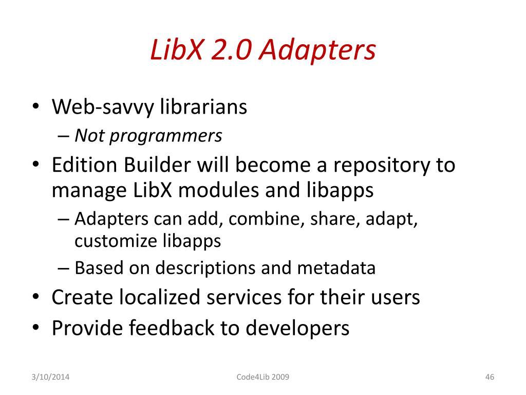 LibX 2.0 Adapters
