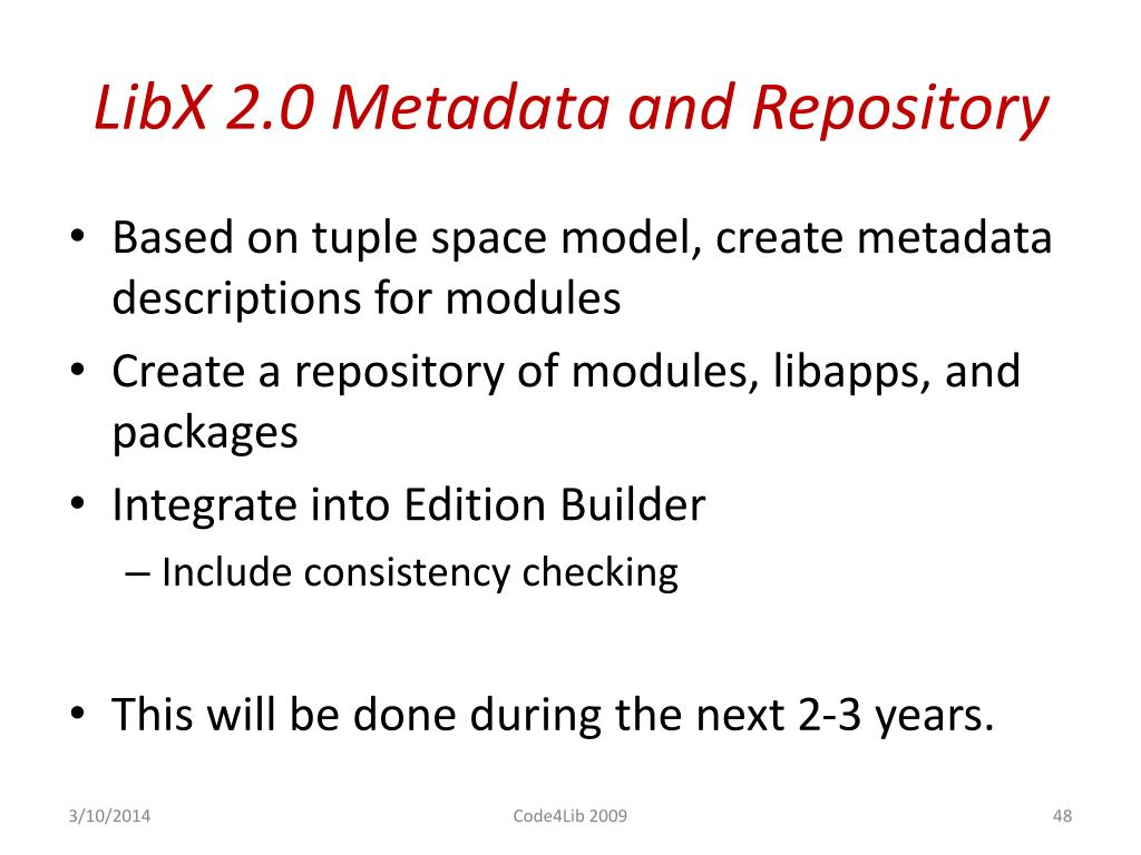 LibX 2.0 Metadata and Repository