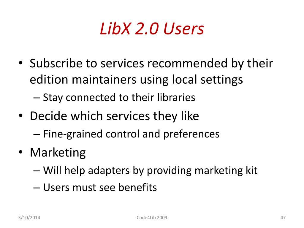 LibX 2.0 Users