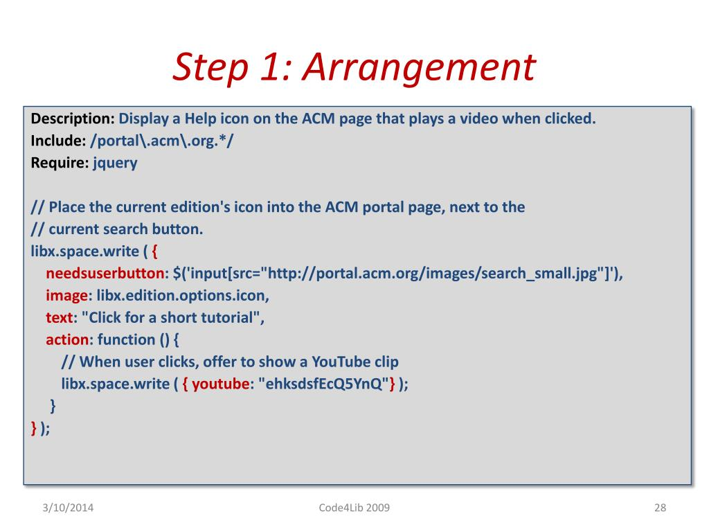 Step 1: Arrangement
