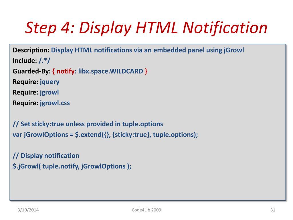 Step 4: Display HTML Notification