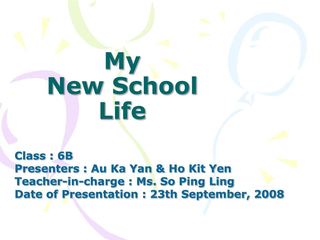 my new school life