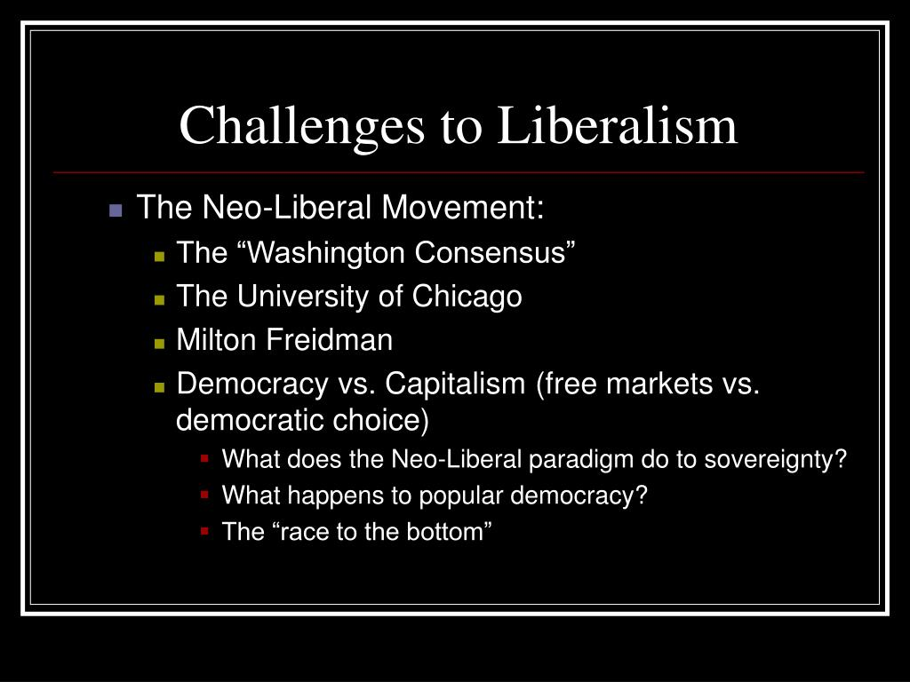 Challenges to Liberalism