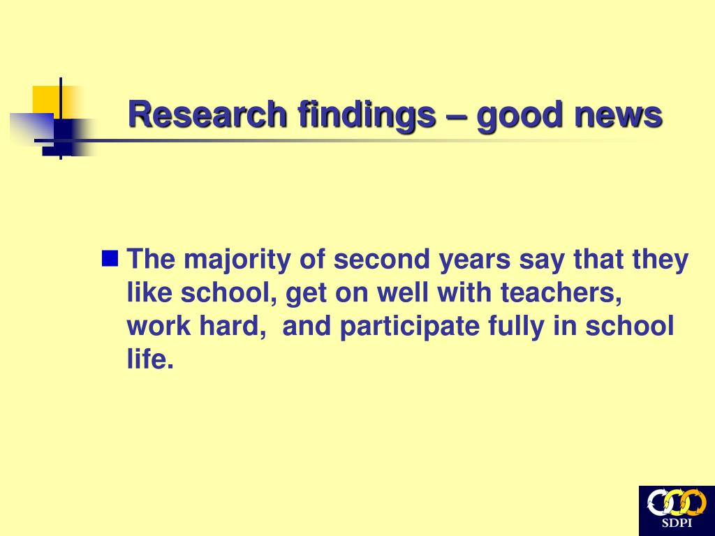 Research findings – good news