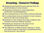 streaming research findings