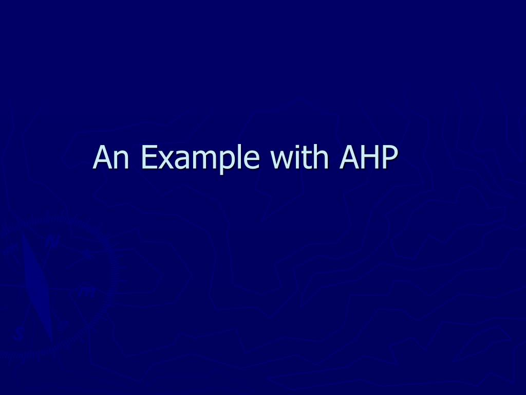 An Example with AHP