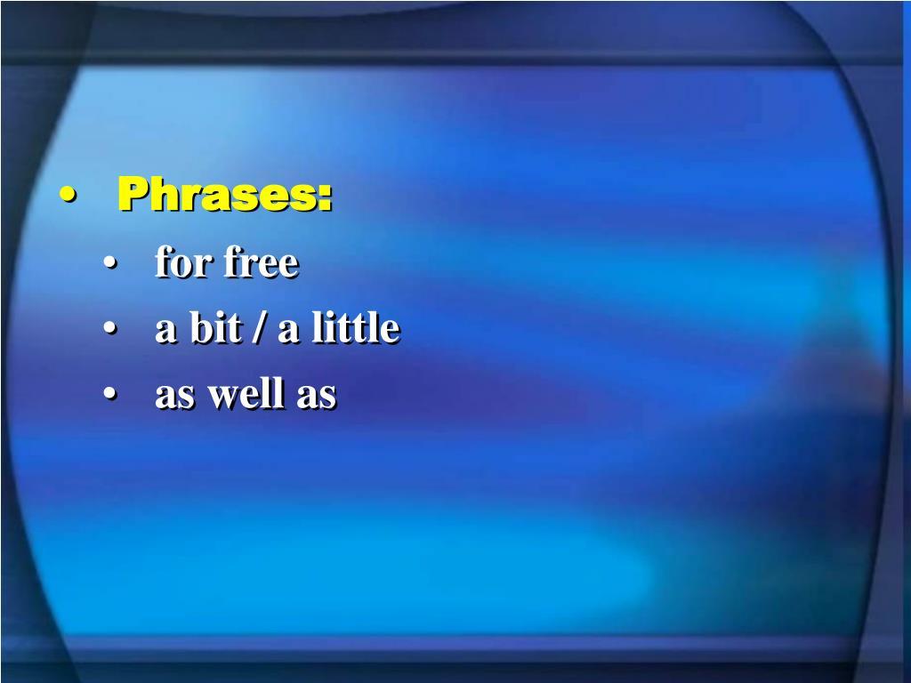 Phrases: