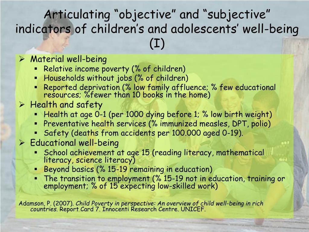 "Articulating ""objective"" and ""subjective"" indicators of children's and adolescents' well-being (I)"