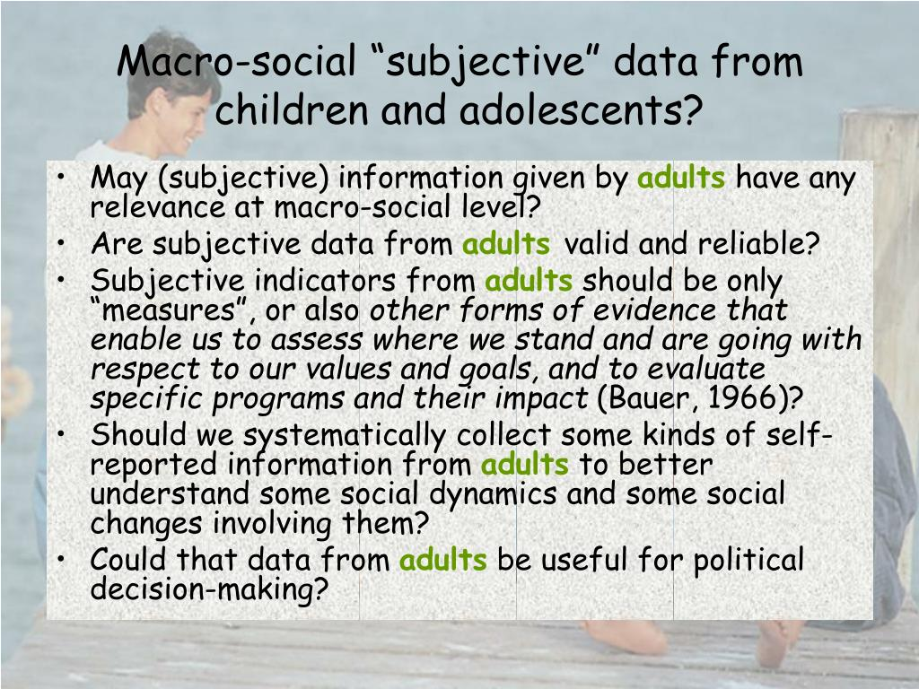 "Macro-social ""subjective"" data from children and adolescents?"