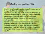 quality and quality of life