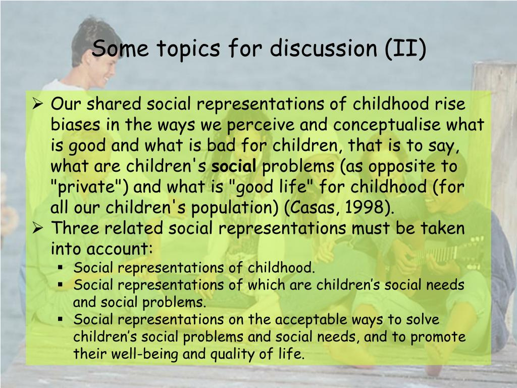Some topics for discussion (II)