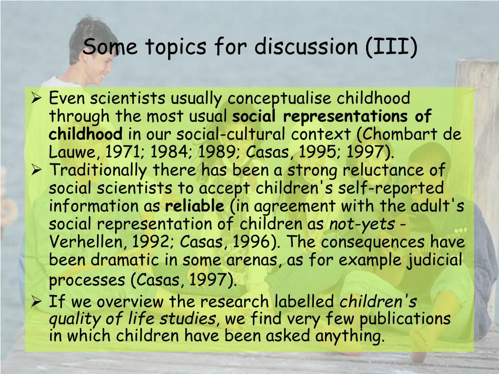 Some topics for discussion (III)