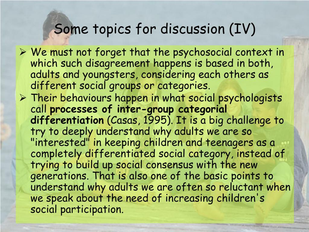 Some topics for discussion (IV)