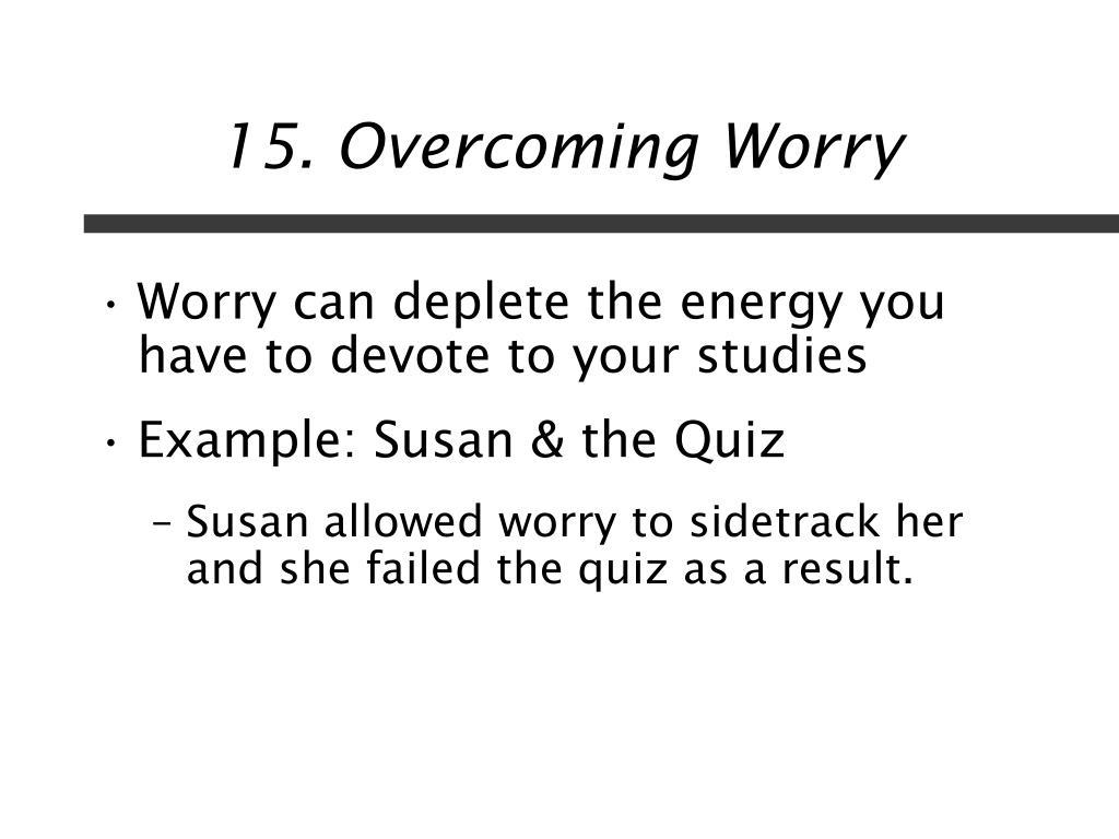 15. Overcoming Worry