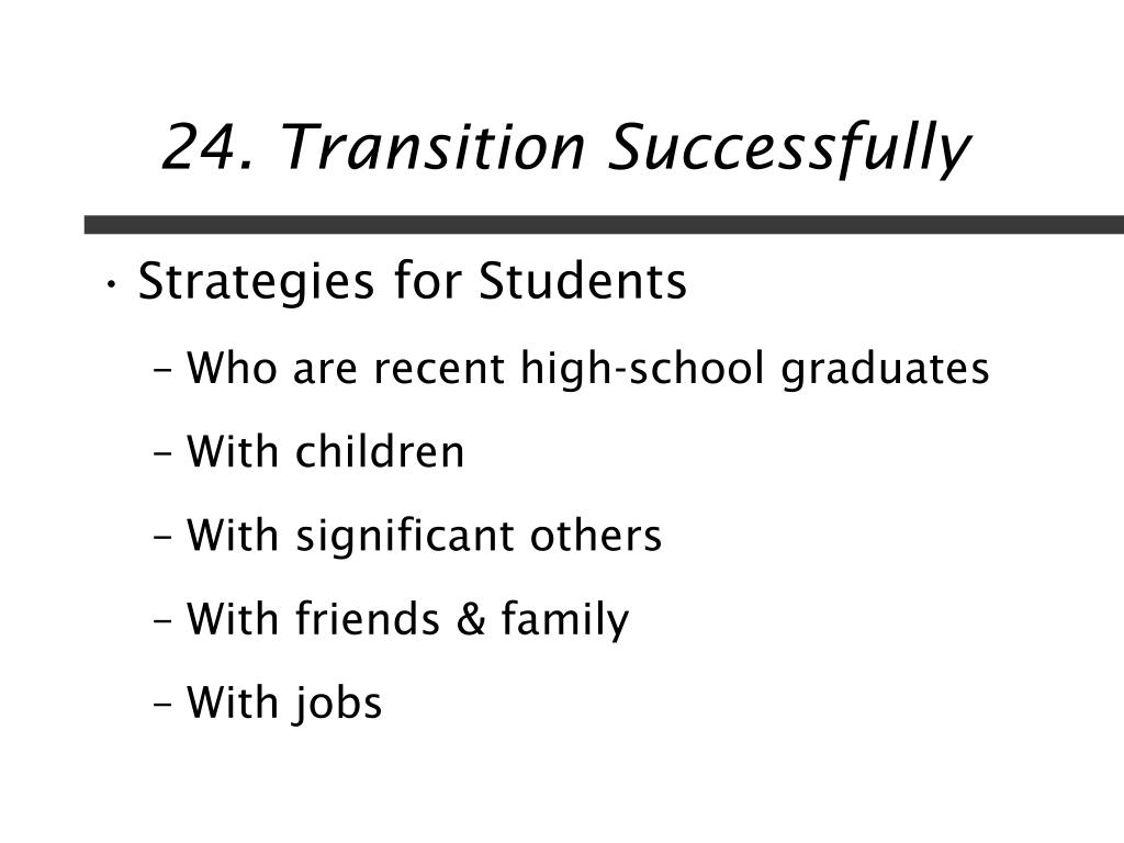 24. Transition Successfully