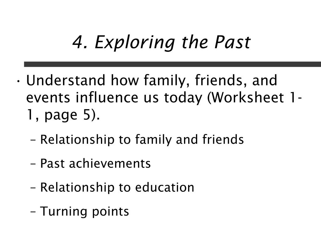 4. Exploring the Past