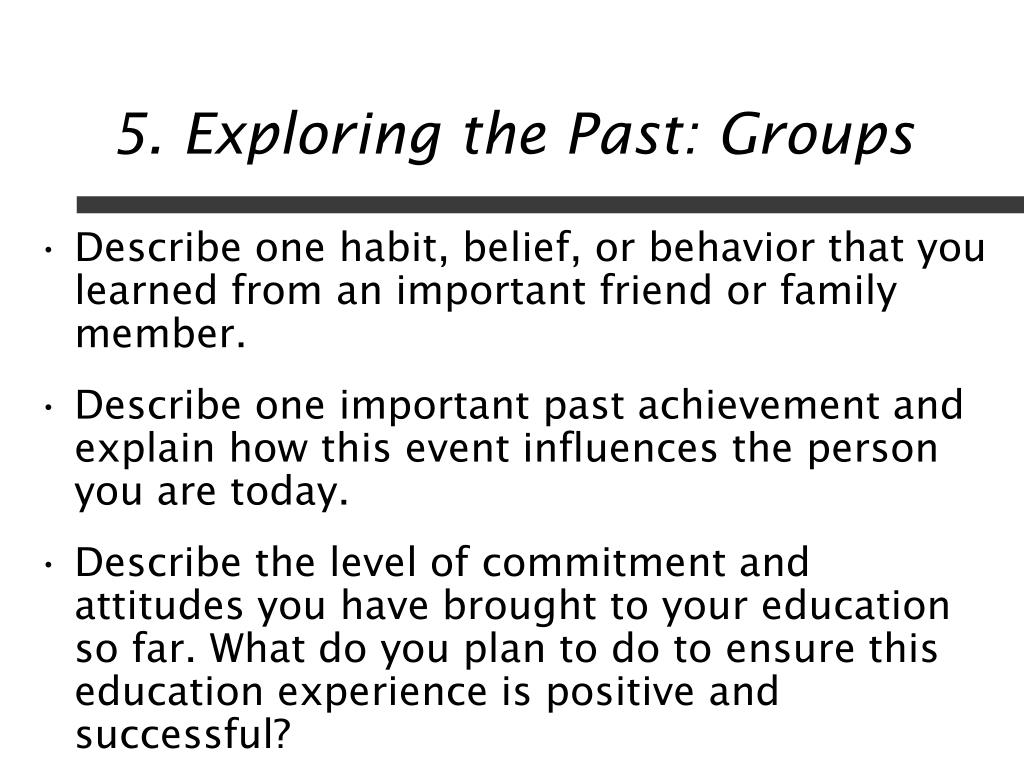 5. Exploring the Past: Groups