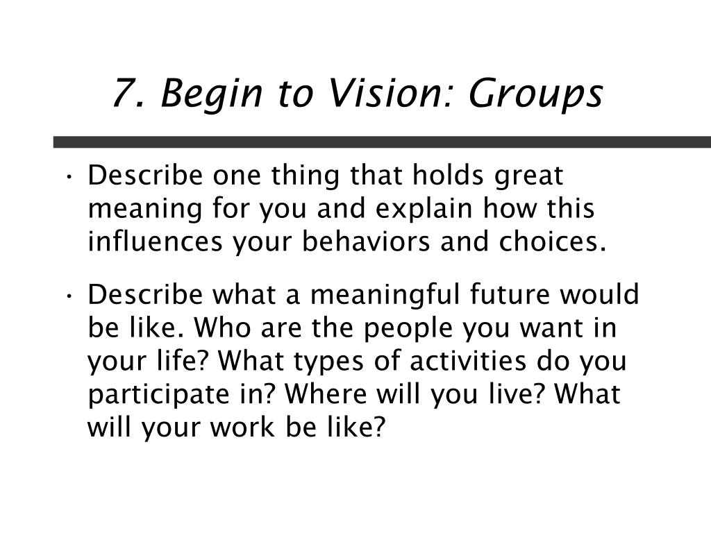 7. Begin to Vision: Groups