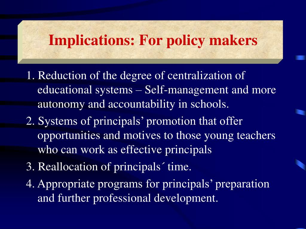Implications: For policy makers
