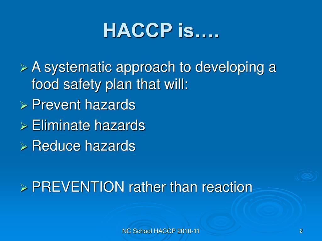 HACCP is….