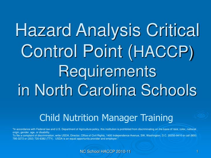 Hazard analysis critical control point haccp requirements in north carolina schools l.jpg