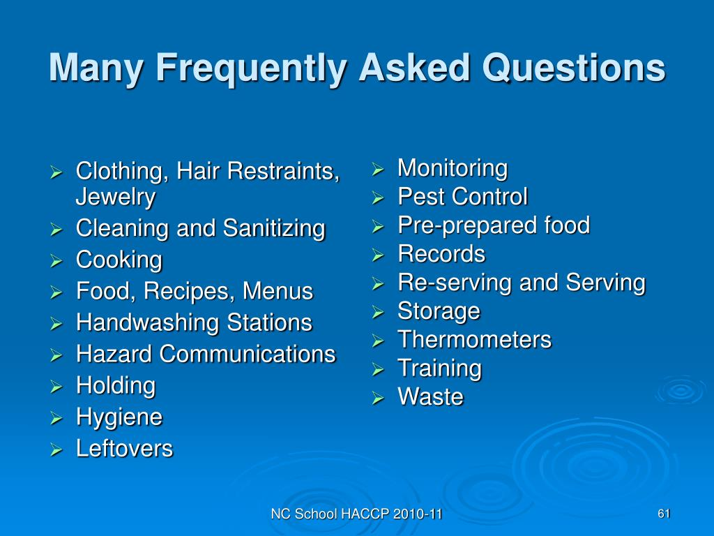 Many Frequently Asked Questions