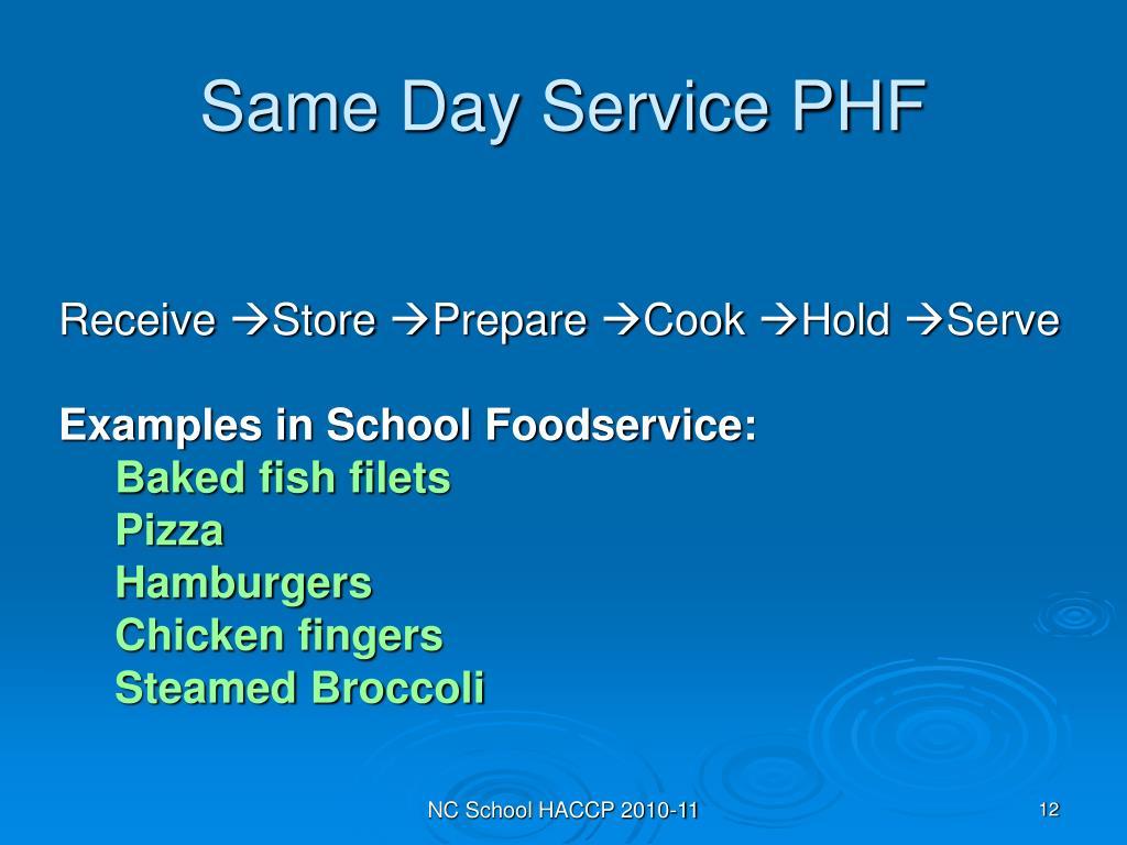 Same Day Service PHF