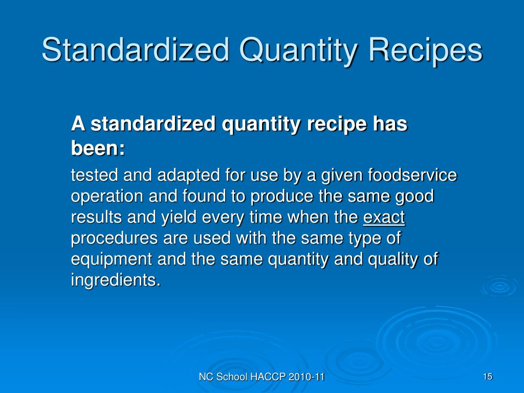 Standardized Quantity Recipes