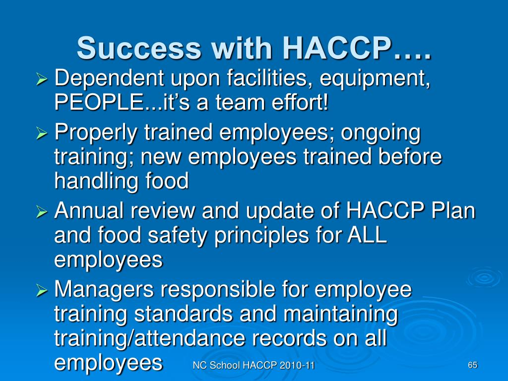 Success with HACCP….