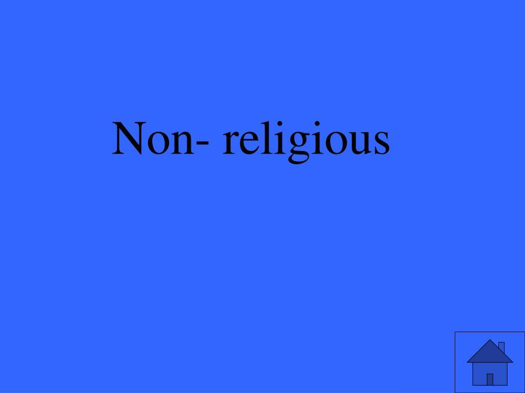 Non- religious