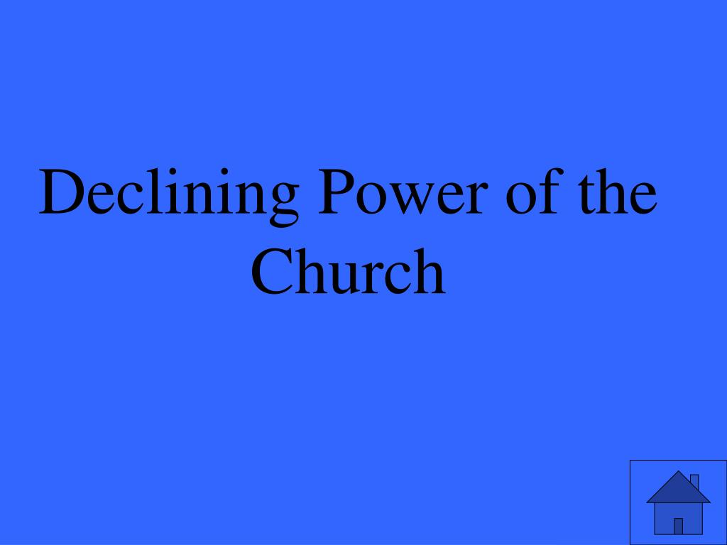 Declining Power of the Church