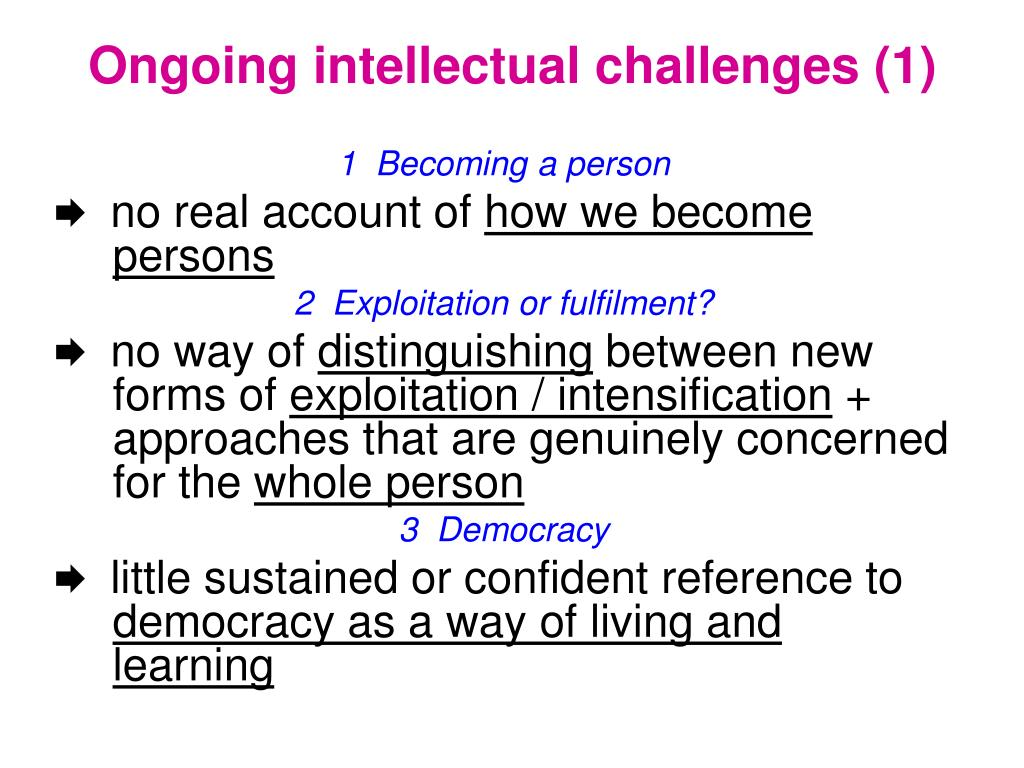 Ongoing intellectual challenges (1)
