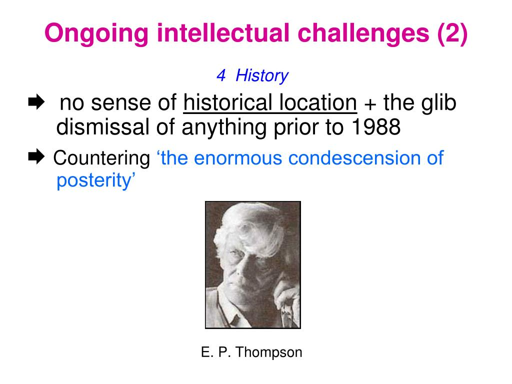 Ongoing intellectual challenges (2)