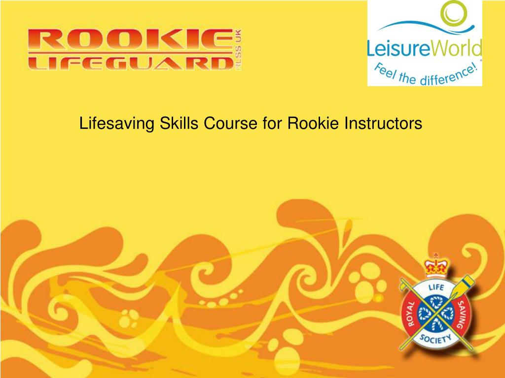 Lifesaving Skills Course for Rookie Instructors