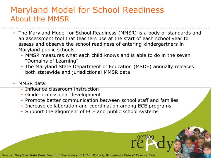 Maryland model for school readiness about the mmsr