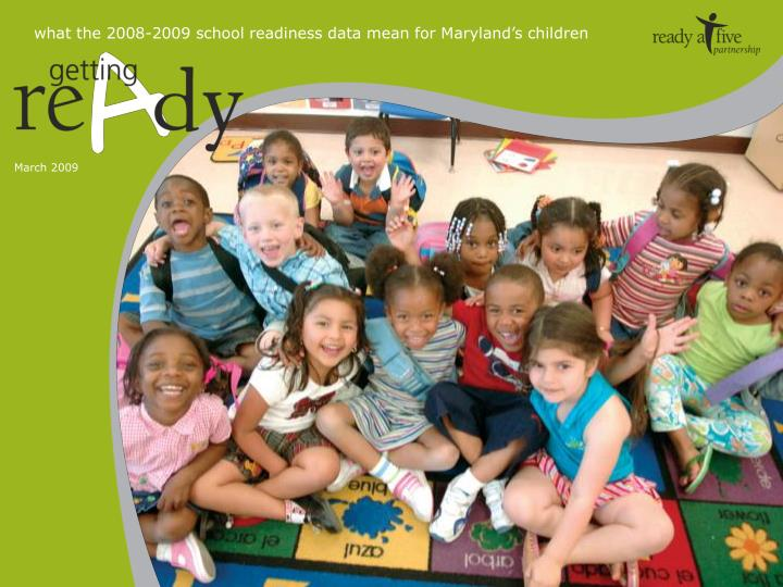 What the 2008-2009 school readiness data mean for Maryland's children