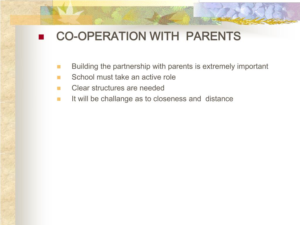 CO-OPERATION WITH  PARENTS