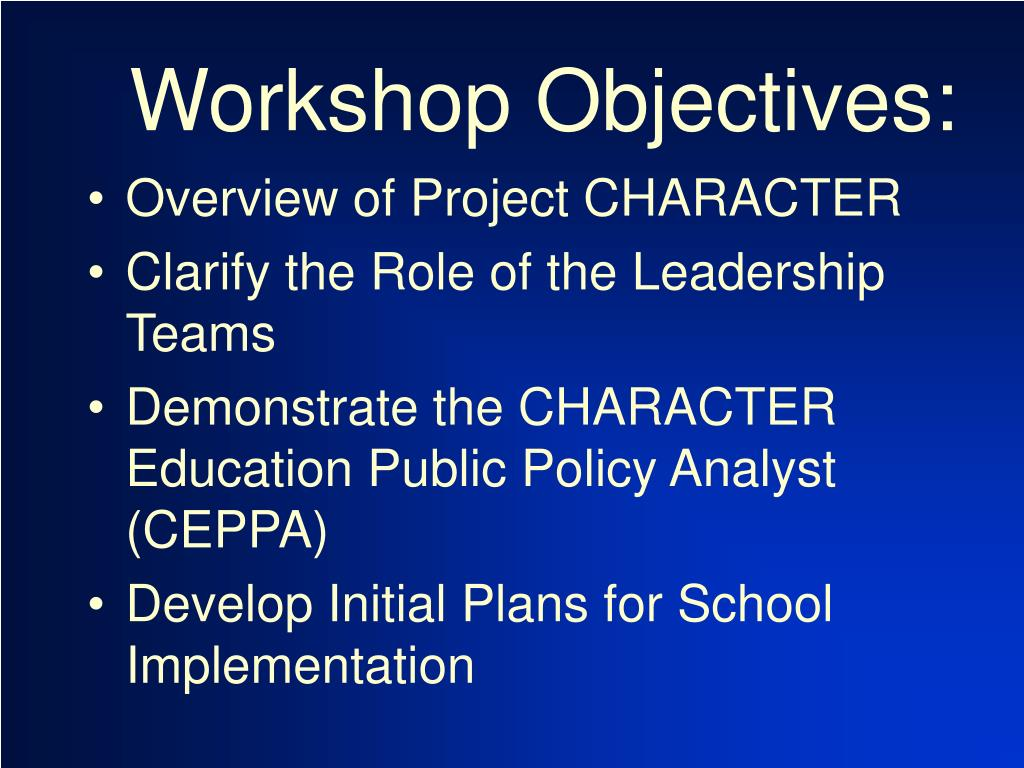 Workshop Objectives: