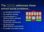the ceppa addresses these school social problems