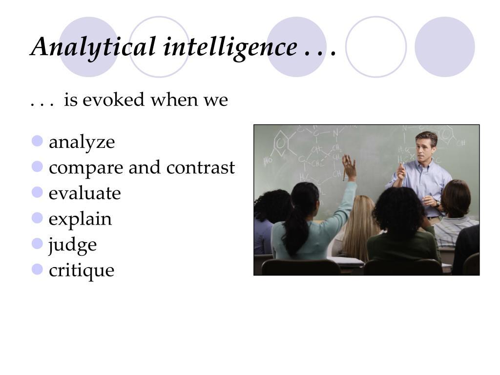 Analytical intelligence . . .