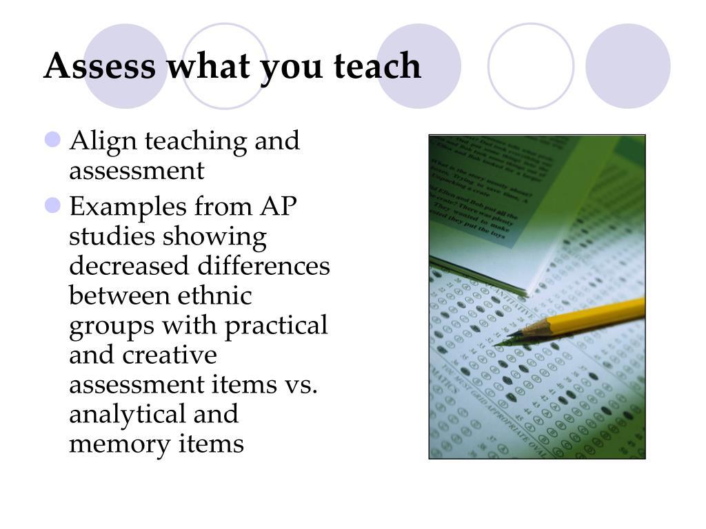 Assess what you teach