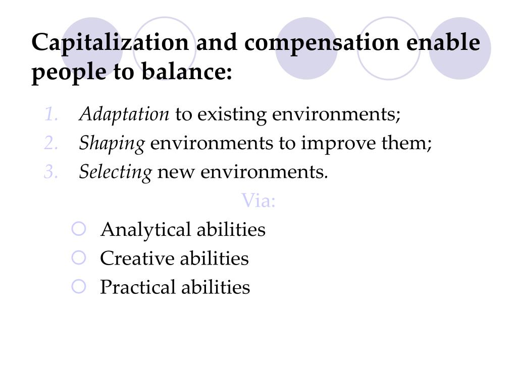 Capitalization and compensation enable people to balance: