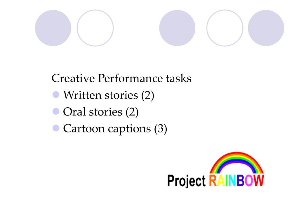 Creative Performance tasks
