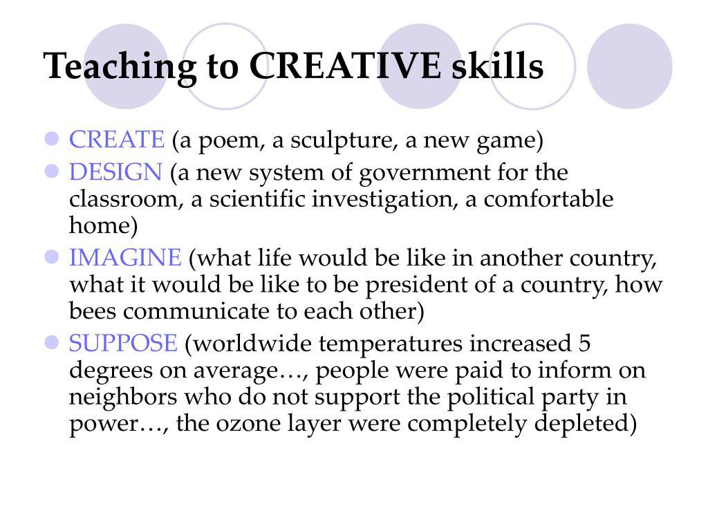 Teaching to CREATIVE skills