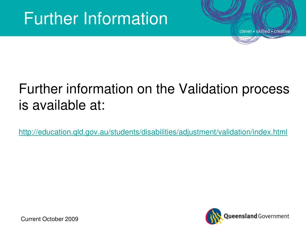 Further information on the Validation process is available at: