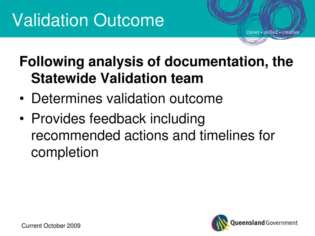 Following analysis of documentation, the Statewide Validation team